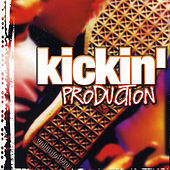 Kickin' Production Vol. 2 von Various Artists