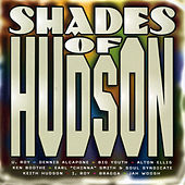 Shades of Hudson by Various Artists