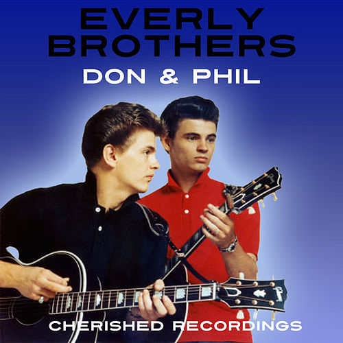 Don And Phil by The Everly Brothers