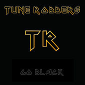 Black Music performed by The Tune Robbers by Various Artists