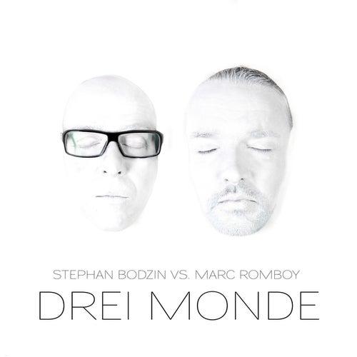 Drei Monde by Stephan Bodzin