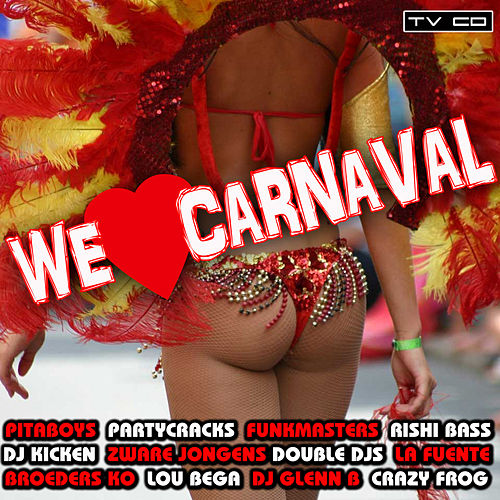 We Love Carnaval by Various Artists