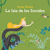 La Isla De Los Sonidos von Inma Shara