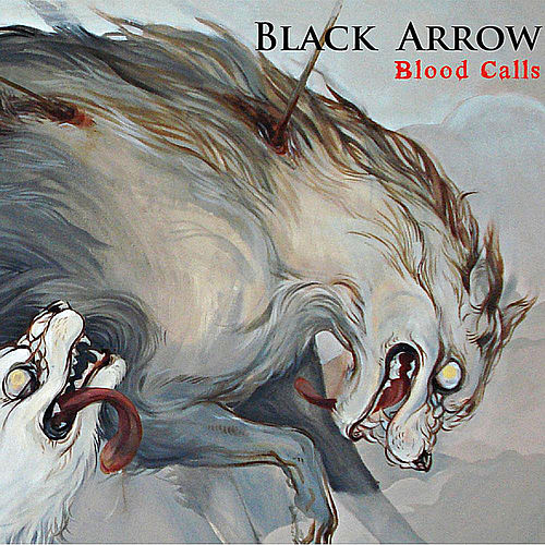 Blood Calls by Black Arrow
