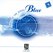 Blue - Music Of The Rivers - Pt. Ravi Shankar by Ravi Shankar