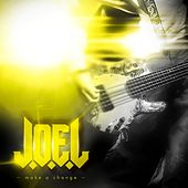 Make a change by Joel