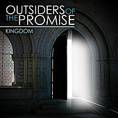 Outsiders of the Promise by Kingdom
