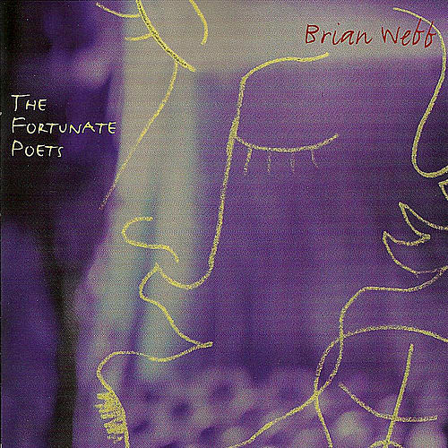 The Fortunate Poets by Brian Webb