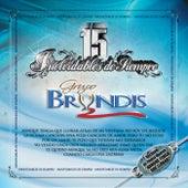 15 Inolvidables De Siempre by Grupo Bryndis
