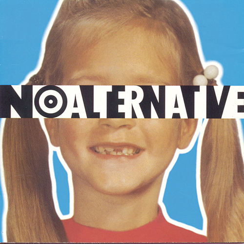 No Alternative by Various Artists