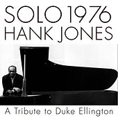 Solo 1976 A Tribute To Duke Ellington by Hank Jones