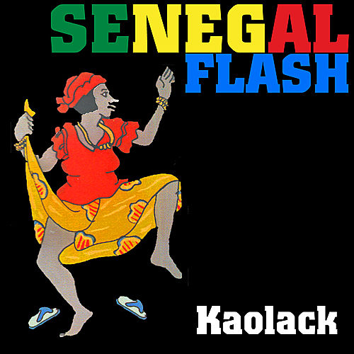 Senegal Flash : Kaolack by Various Artists