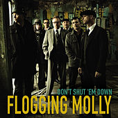Don't Shut 'Em Down - Single by Flogging Molly