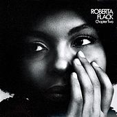 Chapter Two von Roberta Flack