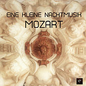 Eine Kleine Nachtmusik Mozart - 100% Wolfgang Mozart Music for Relaxation, Meditation, Healing with Classical Music, Baby Sleep and Deep Sleep von Mozart Eine Kleine Nachtmusik Ensemble-Wolfgang Amedeus Mozart