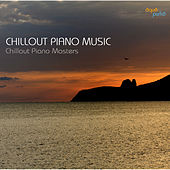 Ultimate Chill Out Lounge Piano Music by Chill Lounge Solo Piano Masters
