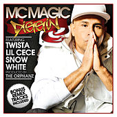 Diggin by MC Magic