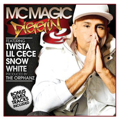 Diggin by MC Magic