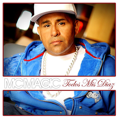 Todos Mis Diaz by MC Magic