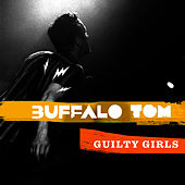 Guilty Girls by Buffalo Tom