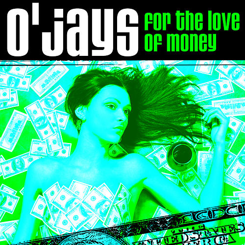 For The Love Of Money (Funky House Remix) by The O'Jays