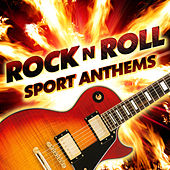 Rock N Roll Sports Anthems by Various Artists