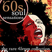 60s Soul Sensations - The Rare 45 RPM Collection by Various Artists