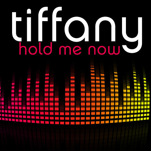 Hold Me Now (Club Remix) by Tiffany