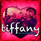 Love Is A Battlefield by Tiffany