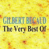 The Very Best Of : Gilbert Bécaud by Gilbert Becaud