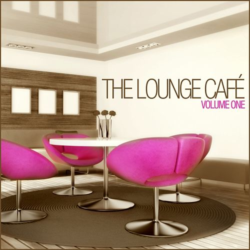 The Lounge Café, Vol. 1 by Lounge Café
