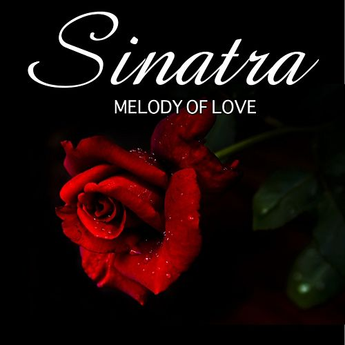 Melody of Love by Frank Sinatra