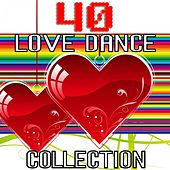 40 Love Dance Collection by Various Artists