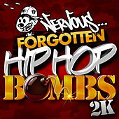 Nervous... Forgotten Hip Hop Bombs 2K by Various Artists