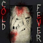 Cold & Fever by Redub!
