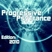 Progressive PsyTrance (Edition 2010) by Various Artists