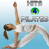 Hits 4 Pilates by Various Artists