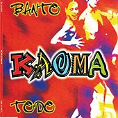 Banto - Todo by Kaoma