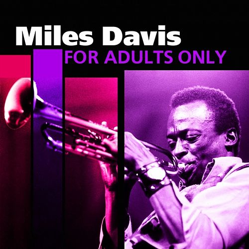 For Adults Only by Miles Davis