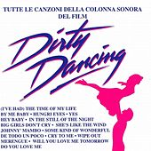Dirty dancing (Tutte le canzoni della colonna sonora del film) by Various Artists