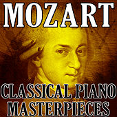 Mozart (Classical Piano Masterpieces) by Wolfgang Amadeus Mozart