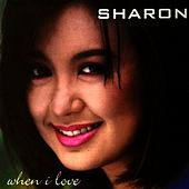 When I Love by Sharon Cuneta