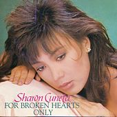 For Broken Hearts Only by Sharon Cuneta