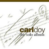 Carl Doy - The Solo Album by Carl Doy