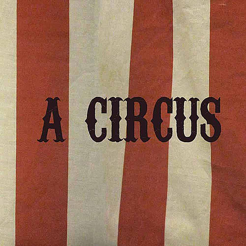 A Circus by My Wooden Leg