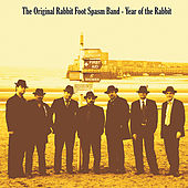 Year of the Rabbit by The Original Rabbit Foot Spasm Band