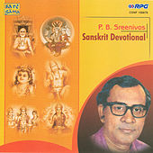 P.B. Sreenivos -  Sanskrit Devotional by P B Sreenivos