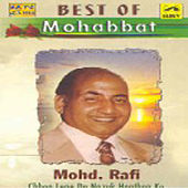 Best Of Mohabbat - Md. Rafi by Mohd. Rafi