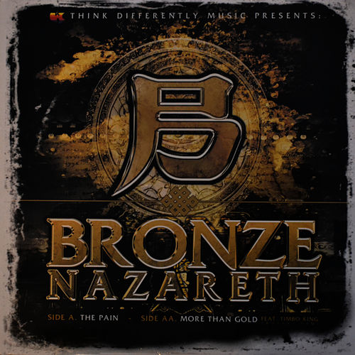 The Pain (12') by Bronze Nazareth