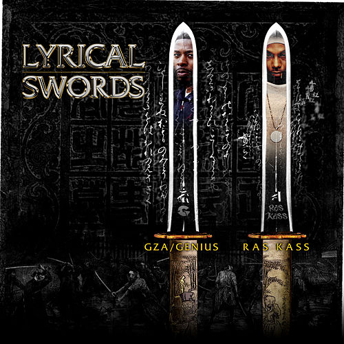 Lyrical Swords (feat. GZA & Ras Kass) (12') by Various Artists